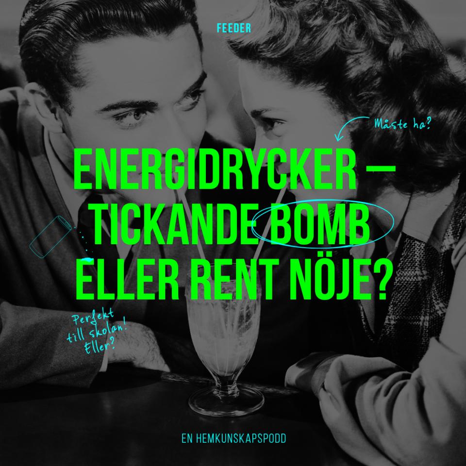Energidrycker – tickande bomb eller rent nöje?